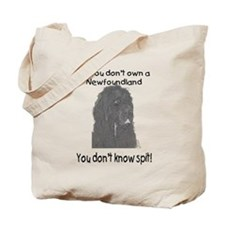 Newfoundland You Dont Know Spit Tote Bag