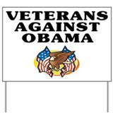 Veterans against Obama - Yard Sign