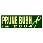 Prune Bush in 2004 Bumper Sticker