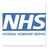NHS - National Homicide Service Square Car Magnet