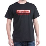 Gun Control Means Holding It With Both Hands T-Shirt