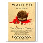 Cannibal Tribble Wanted Poster Small Poster