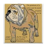 ENGLISH BULLDOG 2 QUOTE TILE Tile Coaster