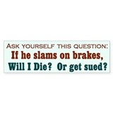 Brakes Bumper Bumper Sticker