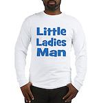 Little Ladies Man Long Sleeve T-Shirt