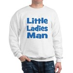 Little Ladies Man Sweatshirt