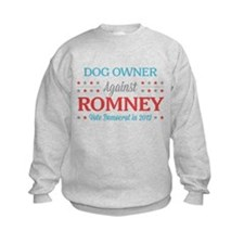 Dog Owner Against Romney Sweatshirt
