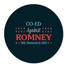 Co-Ed Against Romney Round Car Magnet