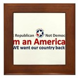 Americans want their country back Framed Tile