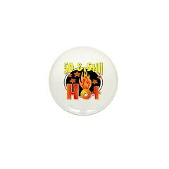 50 & Still Hot Mini Button (100 pack)