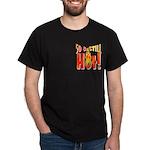 50 & Still Hot Black T-Shirt
