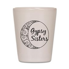 Gypsy Sisters Shot Glass