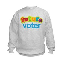 Future Voter Sweatshirt