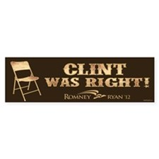 Clint Was Right! Bumper Sticker