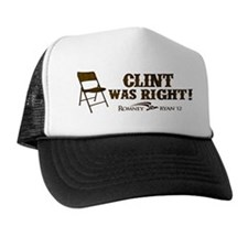 Clint Was Right! Hat
