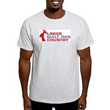 labor built union T-Shirt
