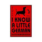 I Know a Little German! Dachshund Magnet