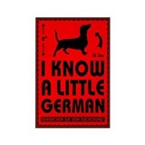 I Know a Little German! Dachshund Magnet