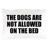 Dog Rules Pillow Case