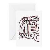 YOU HAD ME AT MEAT TORNADO Greeting Cards (Pk of 2