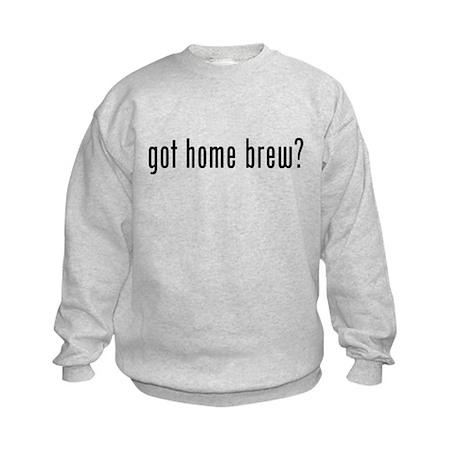 Got Home Brew? Kids Sweatshirt