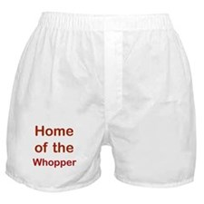 Home Of The Whopper Boxer Shorts