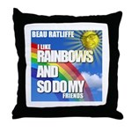 I LIKE RAINBOWS AND SO DO MY FRIENDS Throw Pillow