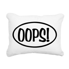 Oops! Oval Rectangular Canvas Pillow
