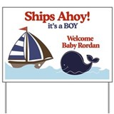 Ships Ahoy Baby Rordan Yard Sign