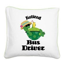 Retired Bus Driver Gift Square Canvas Pillow