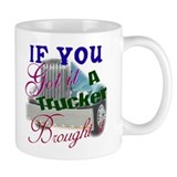 Real Women Drive Semis Mug