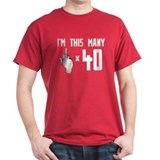 40th Birthday, Funny, T-Shirt