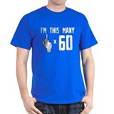 60th Birthday, Funny,  T-Shirt