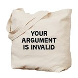 Your Argument Tote Bag