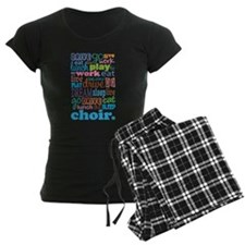 Choir Quote Pajamas