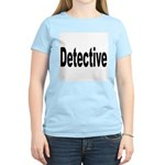 Detective (Front) Women's Pink T-Shirt