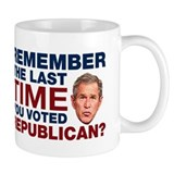 The Last Time You Voted Republican Mug