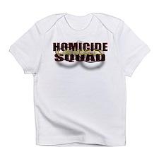 HOMICIDELA.jpg Infant T-Shirt