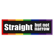 STRAIGHT BUT NOT NARROW Bumper Bumper Sticker