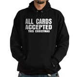 All Cards Accepted Hoodie