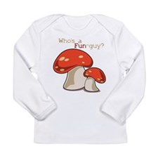 Whos A Fun Guy Long Sleeve Infant T-Shirt