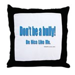 Dontbeabully!_02 by MAMP Creations Throw Pillow