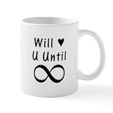 Will Love You Until Infinity Mug