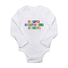 Happy Birthday Daddy.psd Long Sleeve Infant Bodysu