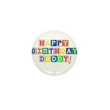 Happy Birthday Daddy.psd Mini Button (10 pack)