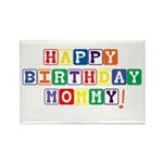 Happy Birthday Mommy.psd Rectangle Magnet