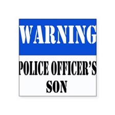 "dangersignpoliceson.png Square Sticker 3"" x 3"""