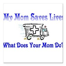 "ambulancemommy.JPG Square Car Magnet 3"" x 3"""