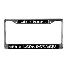 """Life is better..."" License Plate Frame"