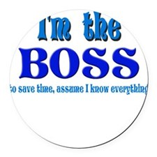 Im the boss.png Round Car Magnet